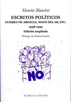 ESCRITOS POLÍTICOS : GUERRA DE ARGELIA, MAYO DEL 68, ETC., 1958-1993