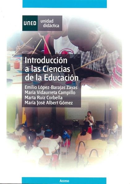 INTRODUCCIÓN A LAS CIENCIAS DE LA EDUCACIÓN.