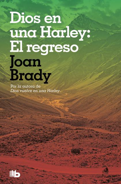 DIOS EN UNA HARLEY: EL REGRESO.