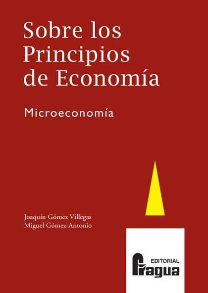 Sobre los principios de economia. Microeconomia