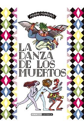 DANZA DE LOS MUERTOS LA.