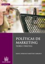 POLÍTICAS DE MARKETING : TEORÍA Y PRÁCTICA