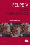 FELIPE V Y LOS VALENCIANOS