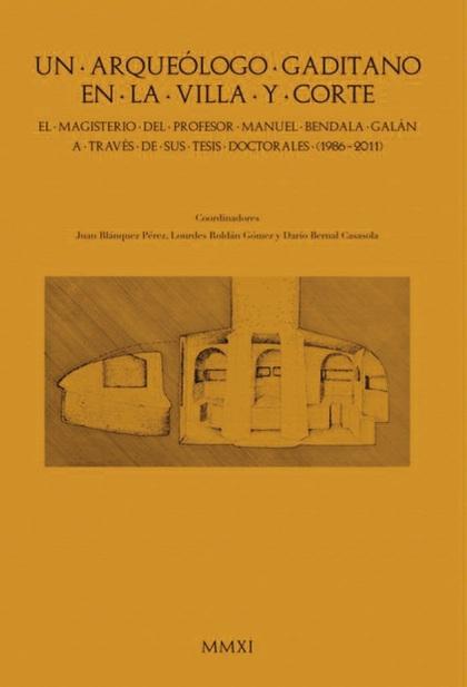 VENIA DOCENCIA (1985-2010) : EN RECONOCIMIENTO AL MAGISTERIO ARQUEOLÓGICO DEL PROFESOR MANUEL B