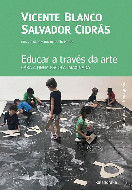 EDUCAR A TRAVES DA ARTE GALLEGO