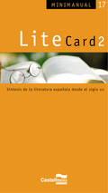 LITECARD 2 : SÍNTESIS DE LA LITERATURA ESPAÑOLA DESDE EL SIGLO XIX