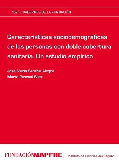 CARACTERÍSTICAS SOCIODEMOGRÁFICAS DE LAS PERSONAS CON DOBLE COBERTURA SANITARIA : UN ESTUDIO EM