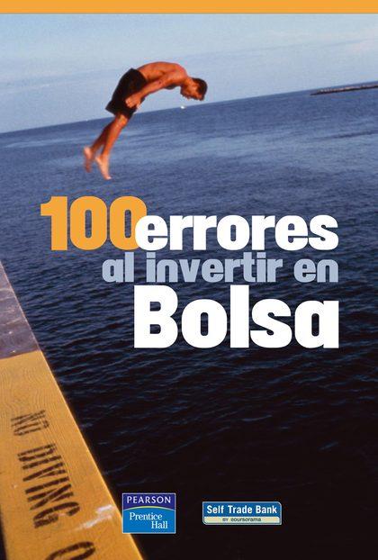 100 ERRORES AL INVERTIR EN BOLSA