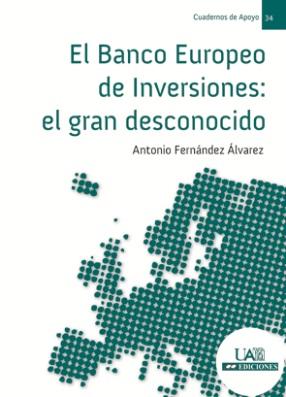 EL BANCO EUROPEO DE INVERSIONES : EL GRAN DESCONOCIDO