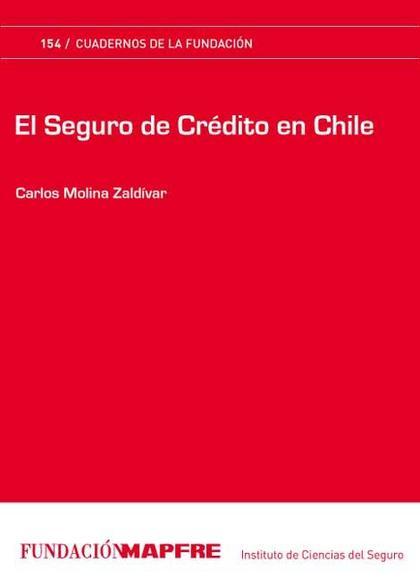 EL SEGURO DE CRÉDITO EN CHILE