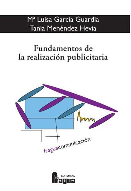 Fundamentos de la realizacion publicitaria