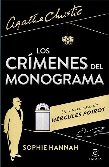 LOS CRÍMENES DEL MONOGRAMA. UN NUEVO CASO DE HÉRCULES POIROT