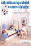 APLICACIONES DE PATCHWORK CON MOTIVOS INFANTILES.