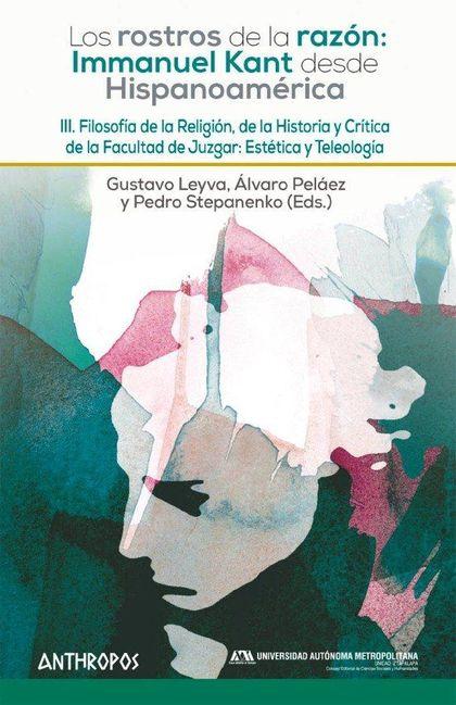 FILOSOFÍA DE LA RELIGIÓN, DE LA HISTORIA Y CRÍTICA DE LA FACULTAD DE JUZGAR: EST.