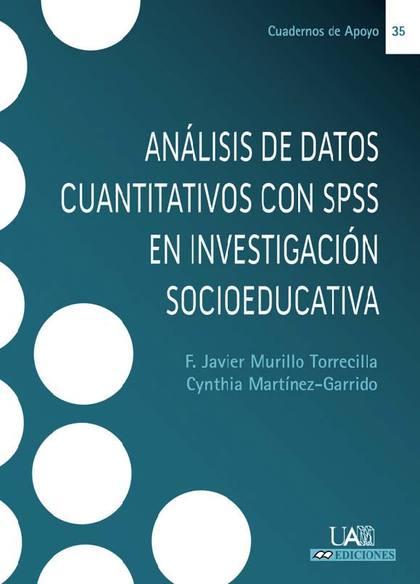 ANÁLISIS DE DATOS CUANTITATIVOS CON SPSS EN INVESTIGACIÓN SOCIOEDUCATIVA