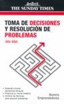 TOMA DE DECISIONES Y RESOLUCIÓN DE PROBLEMAS..