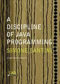 A DISCIPLINE OF JAVA PROGRAMMING