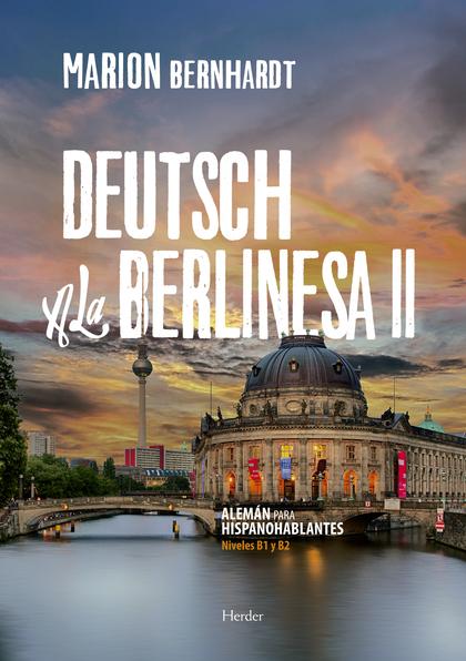 DEUTSCH A LA BERLINESA II.
