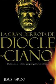 LA GRAN DERROTA DE DIOCLECIANO: EL EMPERADOR ROMANO QUE PERSIGUIÓ A LO