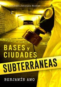 BASES Y CIUDADES SUBTERRÁNEAS