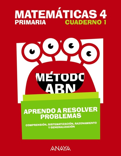 MATEMÁTICAS 4. MÉTODO ABN. APRENDO A RESOLVER PROBLEMAS 1..