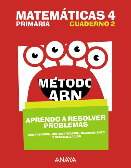 MATEMÁTICAS 4. MÉTODO ABN. APRENDO A RESOLVER PROBLEMAS 2..
