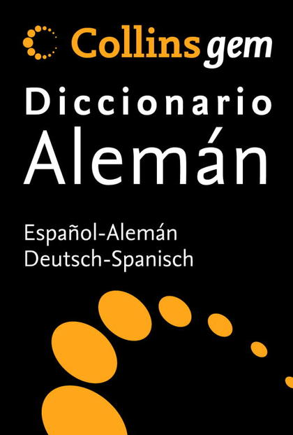 GEM ALEMAN-ESPAÑOL (EDICION 2008). COLLINS GEM DICCIONARIO