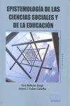 EPISTEMOLOGÍA DE LAS CIENCIAS SOCIALES Y DE LA EDUCACIÓN