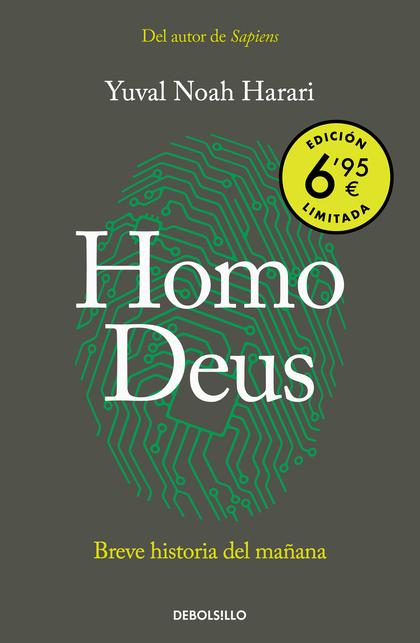 HOMO DEUS (EDICIÓN LIMITADA A PRECIO ESPECIAL). BREVE HISTORIA DEL MAÑANA