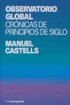 OBSERVATORIO GLOBAL: CRÓNICAS DE PRINCIPIOS DE SIGLO