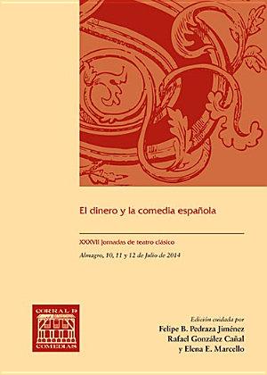 EL DINERO Y LA COMEDIA ESPAÑOLA