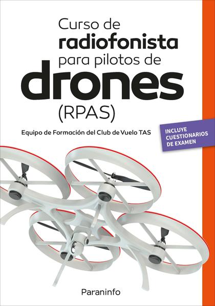 CURSO DE RADIOFONISTA  PARA PILOTOS DE DRONES (RPAS).