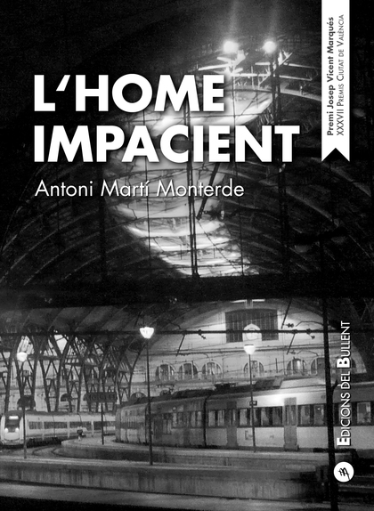 L´HOME IMPACIENT                                                                DIARIS (1996-19