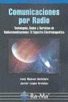 COMUNICACIONES POR RADIO. TECNOLOGÍAS, REDES Y SERVICIOS DE RADIOCOMUNICACIONES..