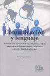 COMUNICACIÓN Y LENGUAJE 2 : INTRODUCCIÓN A LOS MÉTODOS Y PROBLEMAS : LINGÜÍSTICA DE LA ENUNCIAC