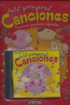 MIS PRIMERAS CANCIONES POPULARES INFANTILES CON CD.
