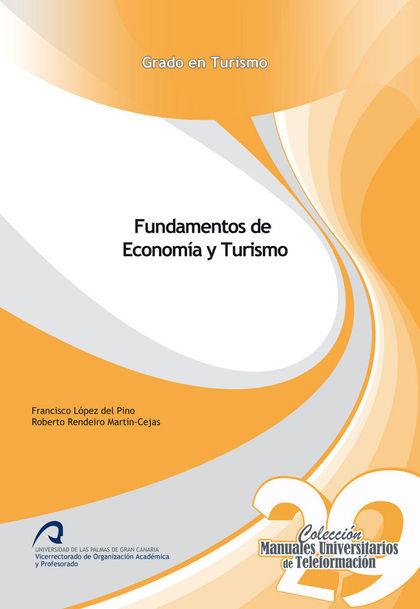 FUNDAMENTOS DE ECONOMÍA Y TURISMO