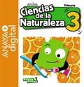 CIENCIAS DE LA NATURALEZA 3. PRIMARIA. ANAYA + DIGITAL..