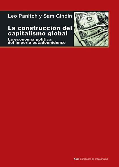CONSTRUCCION DEL CAPITALISMO GLOBAL,LA