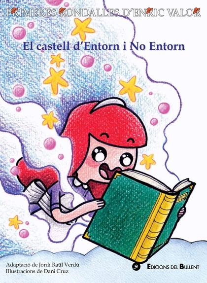 EL CASTELL D´ENTORN I NO ENTORN