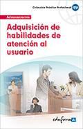 ADQUISICIÓN DE HABILIDADES DE ATENCIÓN AL USUARIO