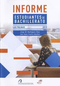 INFORME ESTUDIANTES DE BACHILLERATO                                             ULPGC 2019