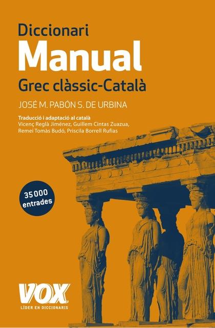 DICCIONARI MANUAL GREC CLÀSSIC-CATALÀ.