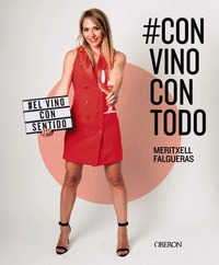 #CONVINOCONTODO. EL VINO CON SENTIDO