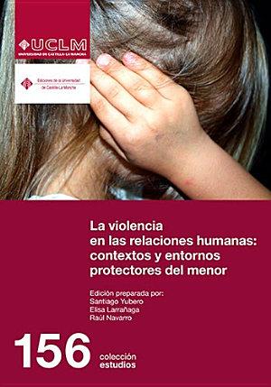 VIOLENCIA EN LAS RELACIONES HUMANAS.