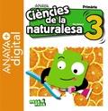 CIÈNCIES DE LA NATURALESA 3. PRIMÀRIA. ANAYA + DIGITAL..
