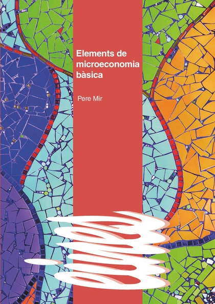 ELEMENTS DE MICROECONOMIA BÀSICA