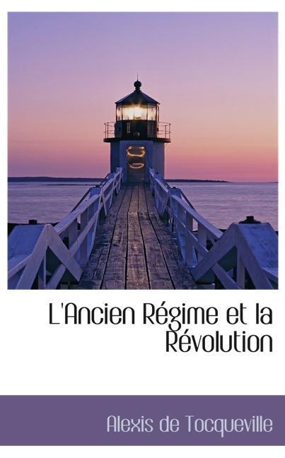 L`Ancien Régime et la Révolution