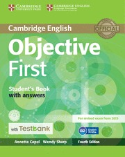 OBJECTIVE FIRST STUDENT´S BOOK WITH ANSWERS WITH CD-ROM WITH TESTBANK 4TH EDITIO