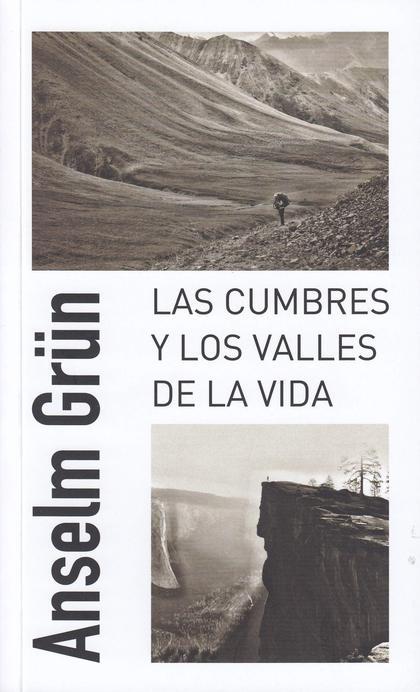 LAS CUMBRES Y LOS VALLES DE LA VIDA.